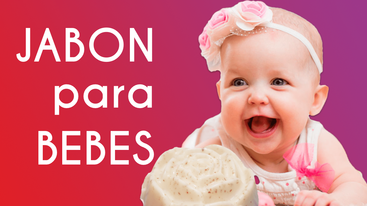 Jabones para Bebes